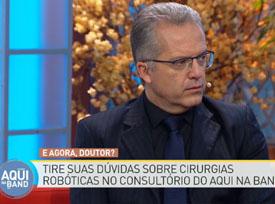 Entrevista: Dr. Nelson Liboni Especialista tira dúvidas sobre cirurgias robóticas